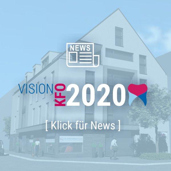 Neuigkeiten zu Vision KFO 2020